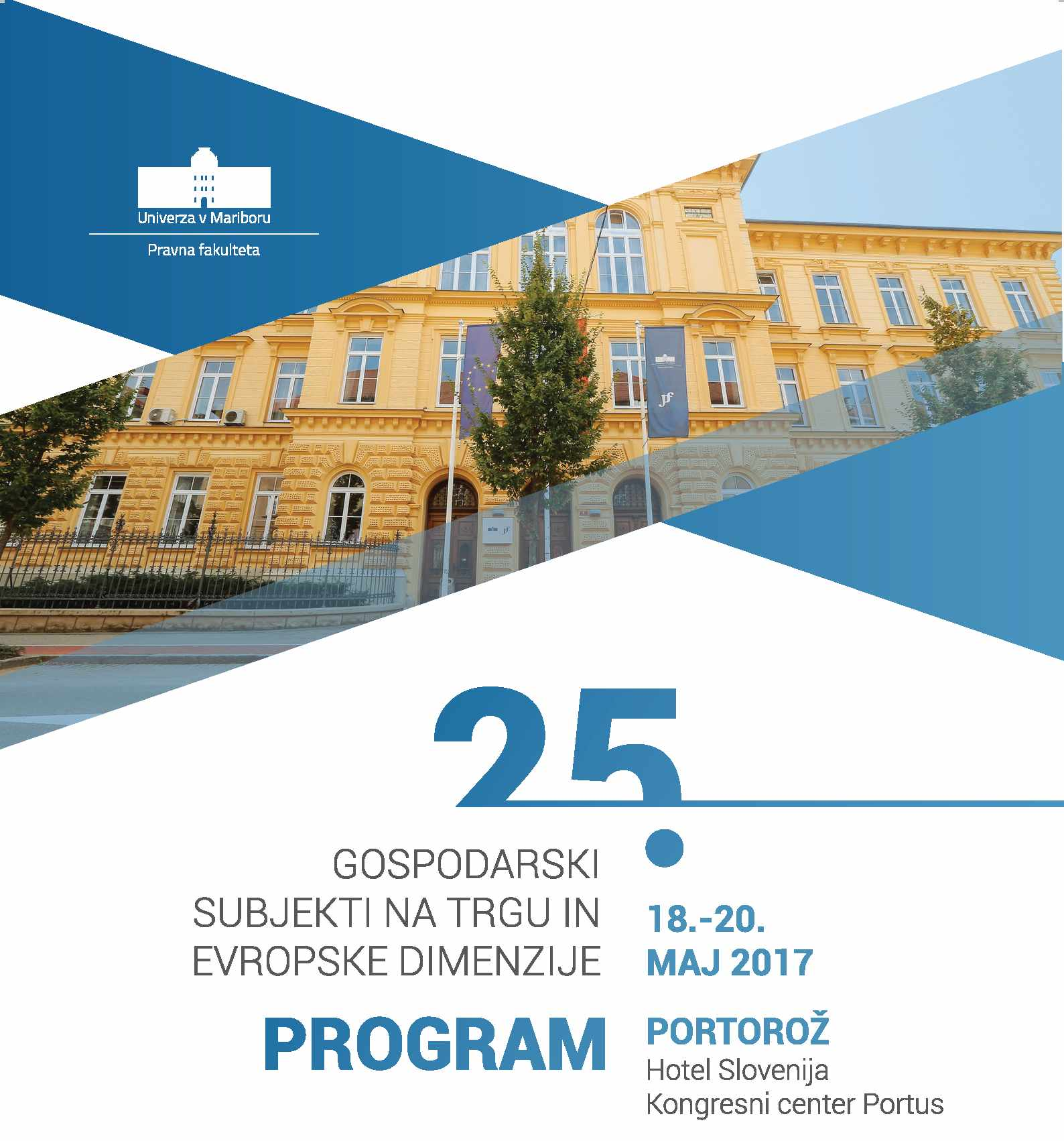 Gospodarski subjekti na trgu in evropske dimenzije 2017 /CROSS-BORDER LEGAL ASPECTS OF DOING BUSINESS